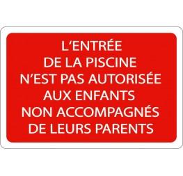 Panneau piscine interdiction enfants non accompagnés